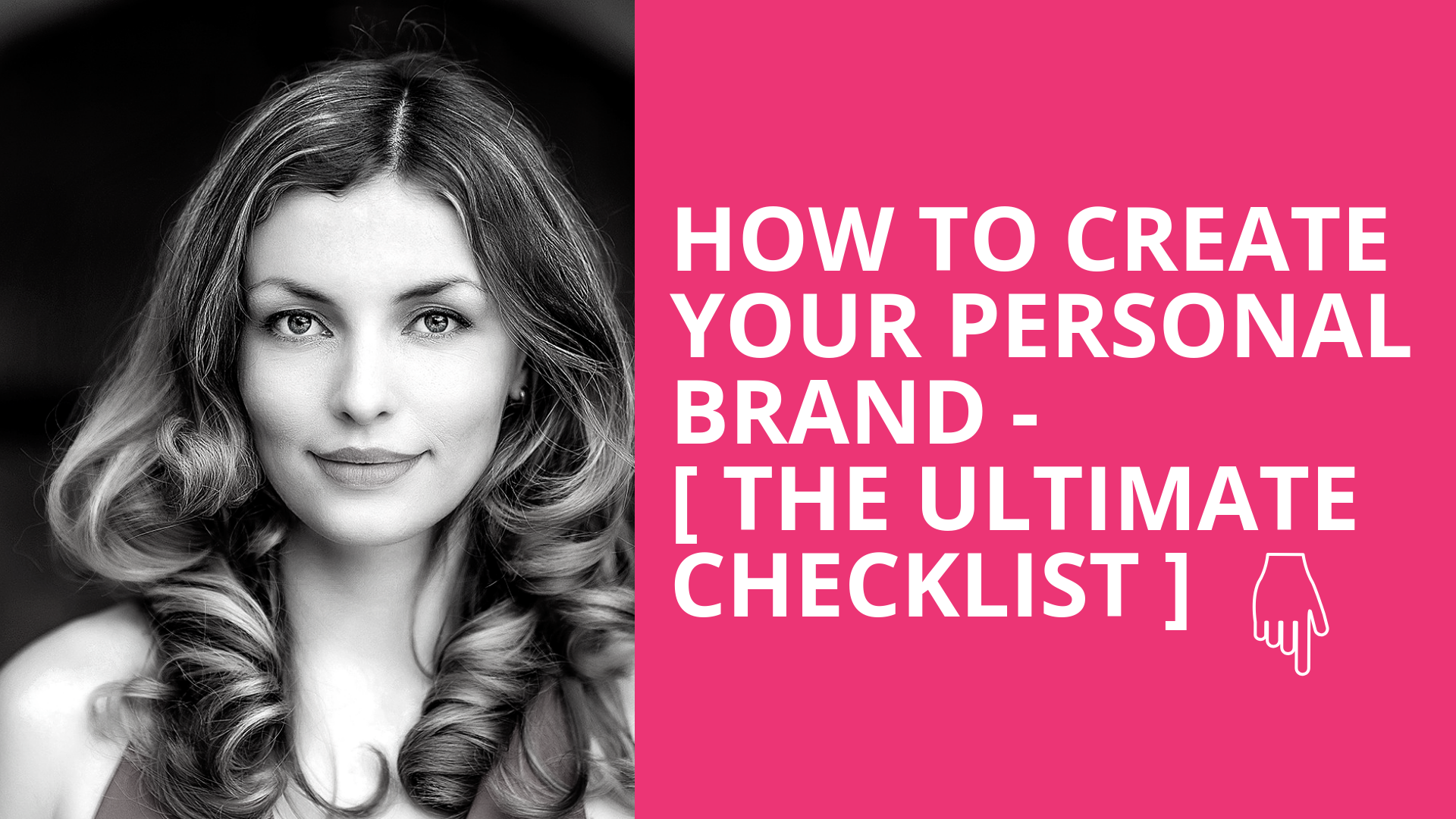 How to create your Personal Brand - The Ultimate Checklist