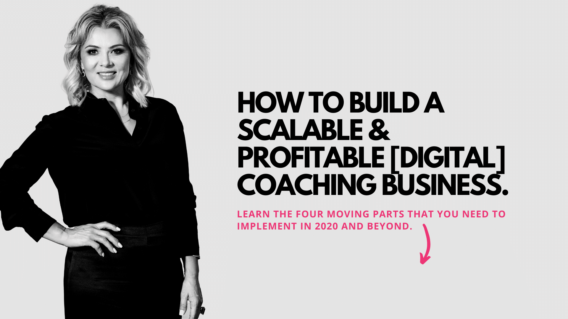 How to build a scalable & profitable digital coaching business.