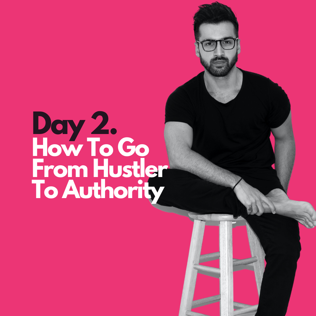 How to go from hustler to authority
