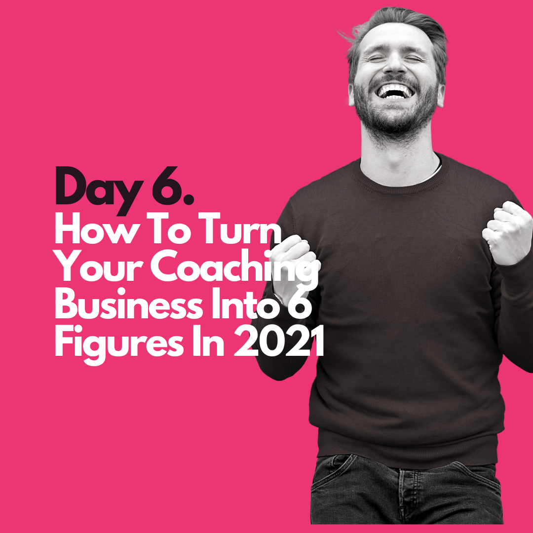 How to Turn your coaching Business into figures in 2021